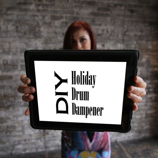 DIY: Holiday Drum Dampener