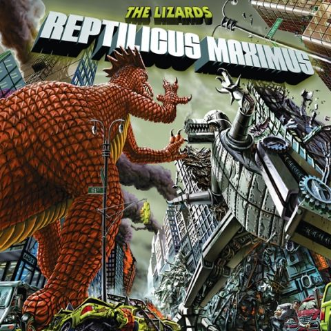 The Lizards - Reptilicus Maximus