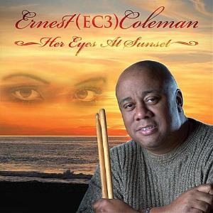 Ernest Coleman - Her Eyes At Sunset