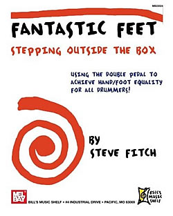 Steve Fitch: Fantastic Feet - Stepping Outside The Box