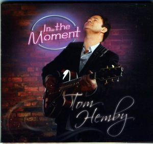 Tom Hemby - In The Moment