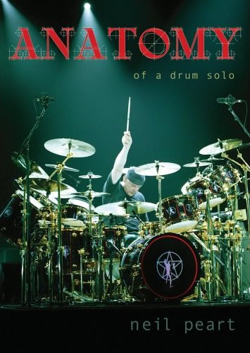 Neil Peart - Anatomy of a Drum Solo DVD